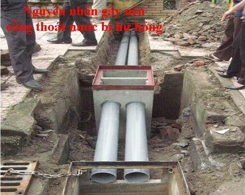 Nguyên nhân gây nên cống thoát nước bị hư hỏng