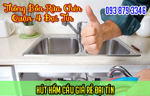Thông bồn rửa chén Quận 4 Đại Tín uy tín và hiệu quả